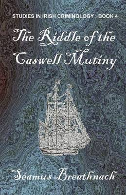 The Riddle of the Caswell Mutiny (Paperback)