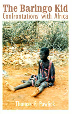 The Baringo Kid: Confrontations with Africa (Paperback)