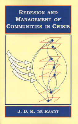Redesign and Management of Communities in Crisis (Paperback)