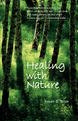 Healing with Nature (Paperback)