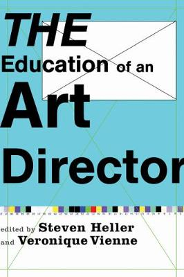 The Education of an Art Director (Paperback)