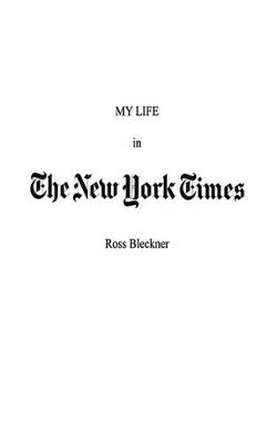 My Life in The New York Times: An Artist and His Work (Paperback)