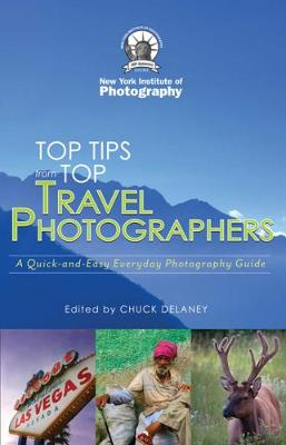 Top Travel Photo Tips: From Ten Pro Photographers (Paperback)