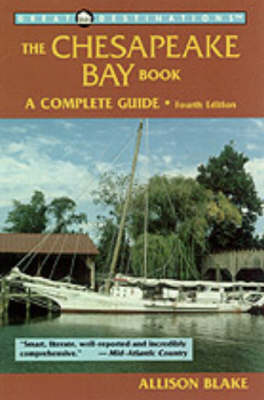 Chesapeake Bay Book: A Complete Guide (Paperback)