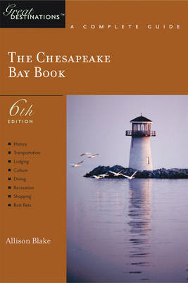 Explorer's Guide Chesapeake Bay: A Great Destination - Explorer's Great Destinations (Paperback)