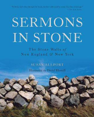 Sermons in Stone: The Stone Walls of New England and New York (Paperback)