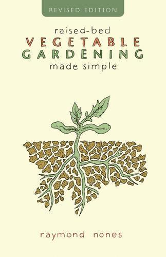 Raised-Bed Vegetable Gardening Made Simple (Paperback)