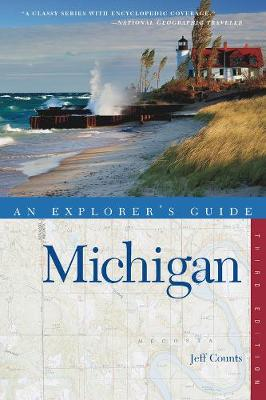Explorer's Guide Michigan - Explorer's Complete (Paperback)