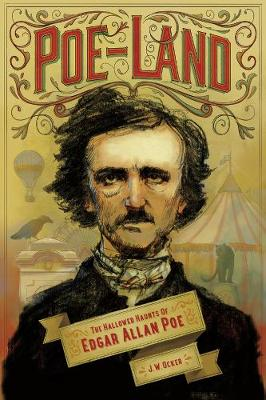 Poe-Land: The Hallowed Haunts of Edgar Allan Poe (Paperback)