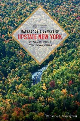 Backroads & Byways of Upstate New York - Backroads & Byways (Paperback)