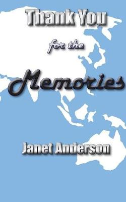 Thank You for the Memories (Paperback)