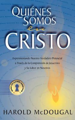 Quienes Somos En Cristo (Paperback)