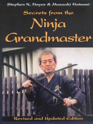 Secrets from the Ninja Grandmaster (Paperback)