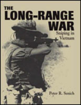 Long-Range War: Sniping in Vietnam (Paperback)