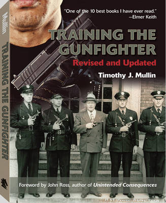 Training the Gunfighter (Paperback)