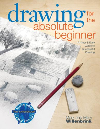 Drawing for the Absolute Beginner (Paperback)