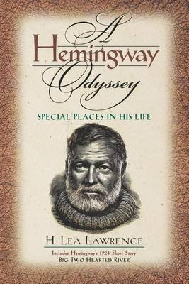 A Hemingway Odyssey: Special Places in His Life (Paperback)