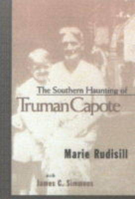 The Southern Haunting of Truman Capote (Hardback)