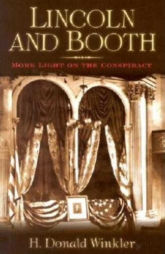 Lincoln and Booth: More Light on the Conspiracy (Paperback)