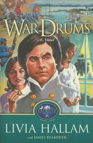 War Drums - Palmetto Trilogy (Paperback)