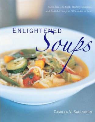 Enlightened Soups (Hardback)