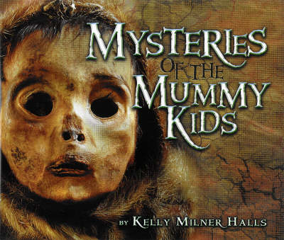 Mysteries Of The Mummy Kids (Hardback)