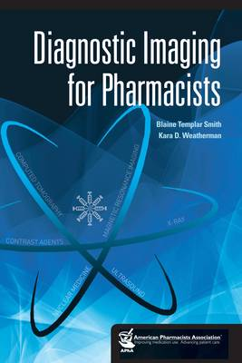 Diagnostic Imaging for Pharmacists (Paperback)