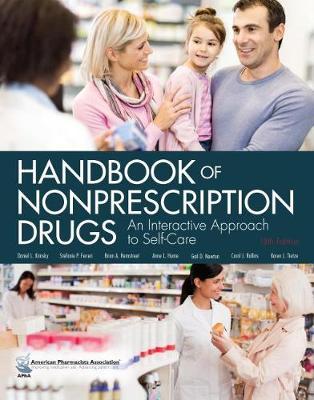 Handbook of Nonprescription Drugs: An Interactive Approach to Self-Care (Hardback)