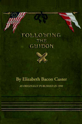 Following the Guidon (Paperback)