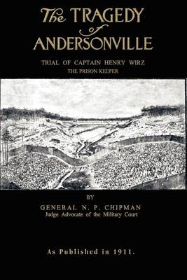 The Tragedy of Andersonville (Paperback)