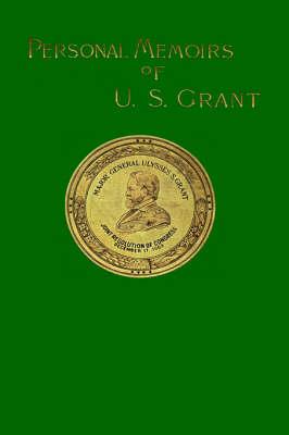 Personal Memoirs of U. S. Grant: v. 2 (Hardback)