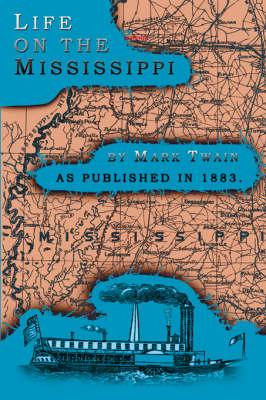 Life on the Mississippi (Paperback)