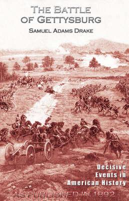 The Battle of Gettysburg 1863 (Hardback)