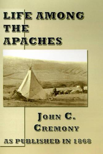 Life Among the Apaches (Paperback)