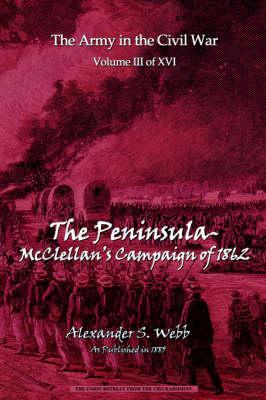 The Peninsular - McClellan's Campaign of 1862 (Paperback)