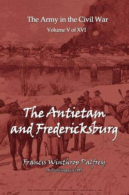 The Antietam and Fredericksburg (Paperback)