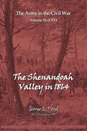 The Shenandoah Valley in 1864 (Paperback)