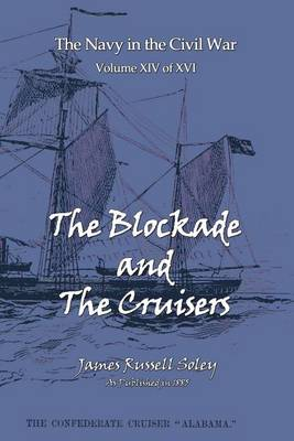 The Blockade and the Cruisers (Paperback)