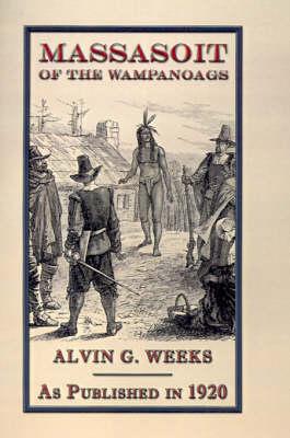 Massasoit of the Wampanoags (Hardback)