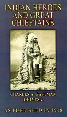 Indian Heroes and Great Chieftains (Paperback)