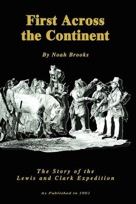 First Across the Continent (Paperback)