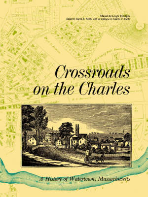 Crossroads on the Charles (Paperback)