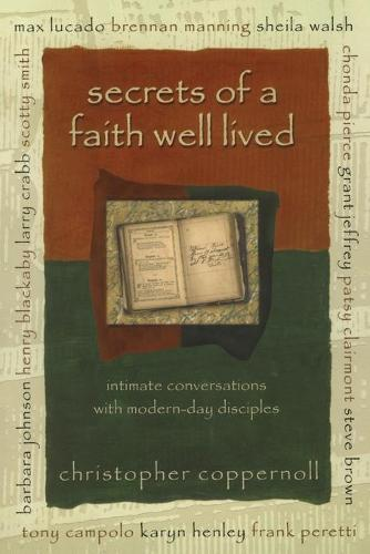 Secrets of a Faith Well Lived (Paperback)