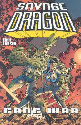 Savage Dragon Volume 6: Gang War (Paperback)