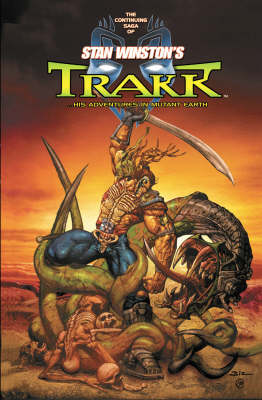 Mutant Earth Volume 1: Trakk (Paperback)