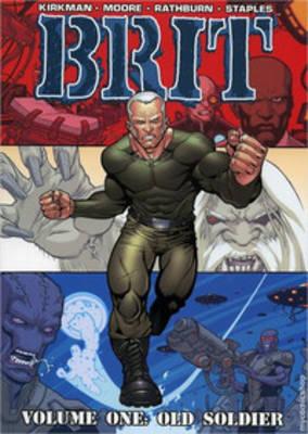 Brit Volume 1: Old Soldier (Paperback)