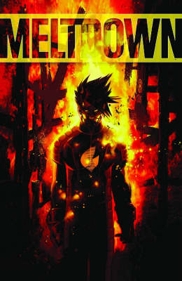 Meltdown: Meltdown: The Complete Series Complete Series (Paperback)