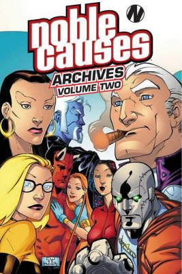 Noble Causes Archives Volume 2 (Paperback)