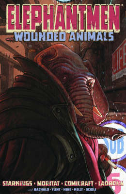 Elephantmen Volume 1: Wounded Animals (Paperback)