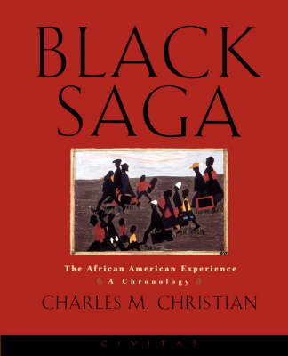Black Saga: The African American Experience: A Chronology (Paperback)